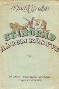 Krúdy Gyula - Szindbád három könyve